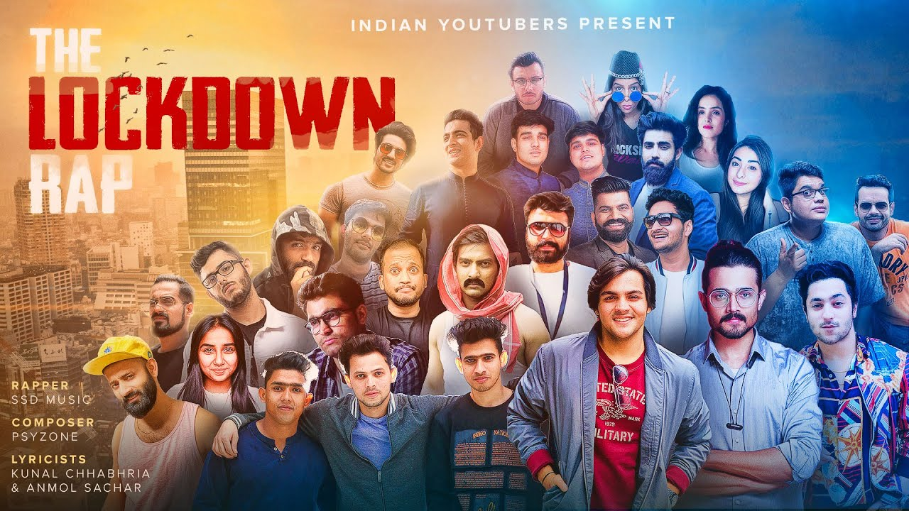 The Lockdown Rap Ft. INDIAN YOUTUBERS | Kunal Chhabhria |  Anmol Sachar | Ashish Chanchlani
