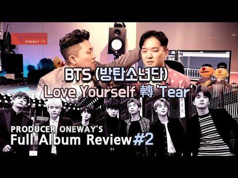 [ENG SUB] Part#2 Producer Review BTS Love Yourself 轉 'Tear' Full Album Review 프로듀서 원웨이 리뷰