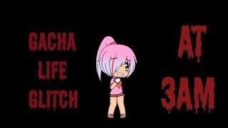 Creepy Gacha Life Glitch... At 3AM!?