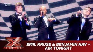 Emil Kruse & Benjamin Hav synger 'Air Tonight' (Live)   X Factor 2019   TV 2