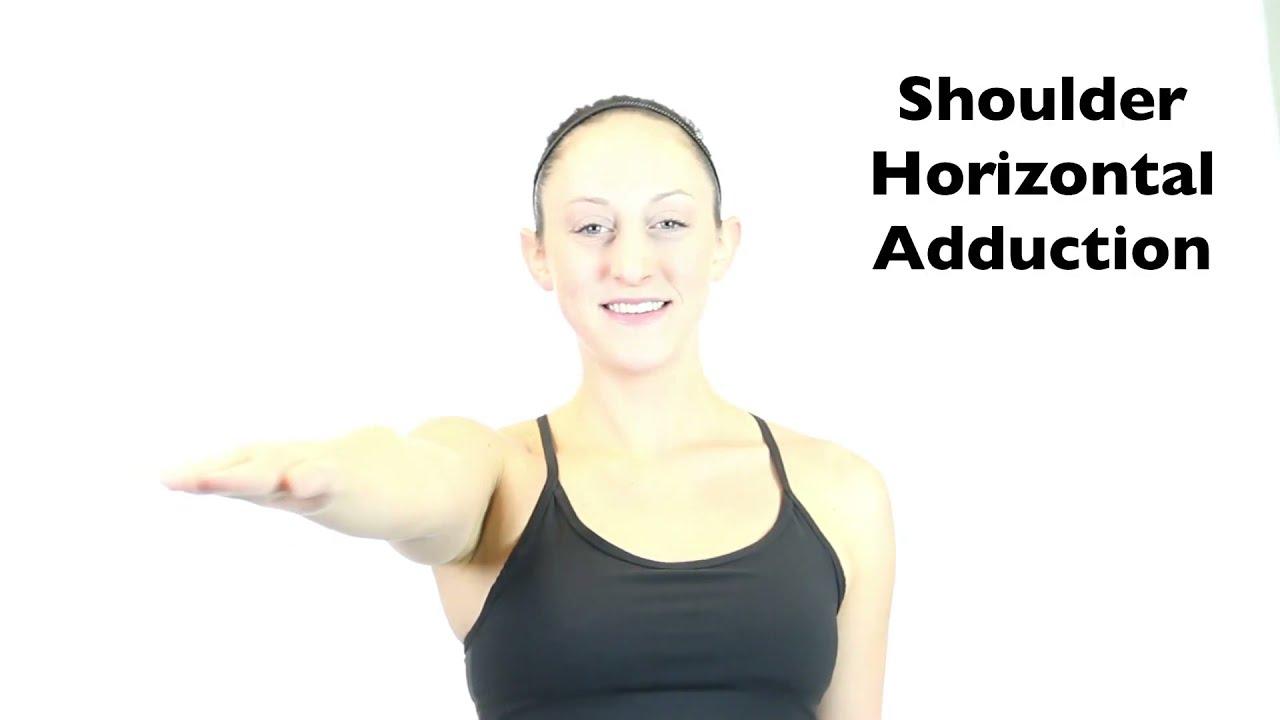 Shoulder Horizontal Adduction - YouTube