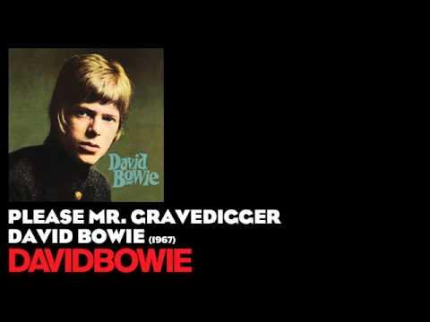 Please Mr. Gravedigger - David Bowie [1967] - David Bowie