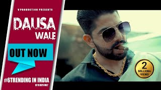Dausa wale (Official Video)   Latest punjabi song 2020   V Production