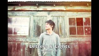 Watch Letters  Lights Missing You video