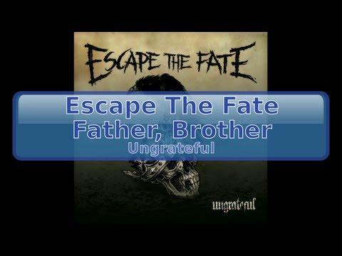 Escape The Fate - Father, Brother [, HD, HQ]