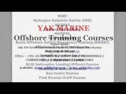 OFFSHORE COURSES - MUMBAI, INDIA, COMEROON, GHANA