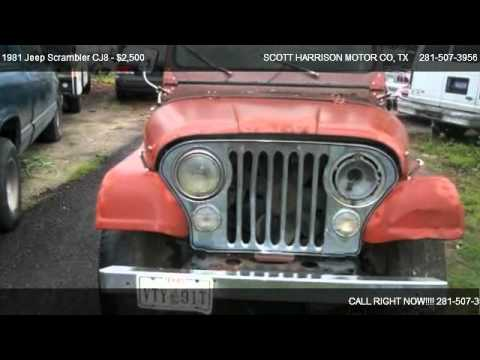 1981 jeep scrambler cj8 base for sale in houston tx for Scott harrison motors houston tx