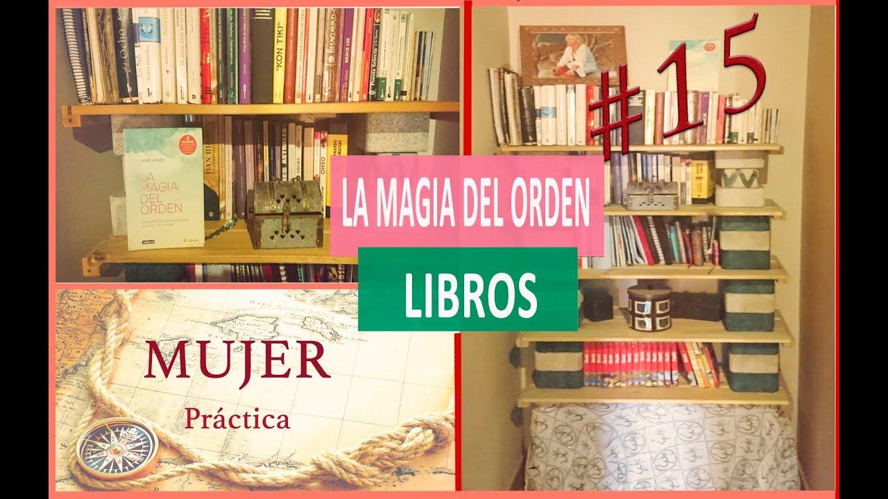 Ordenar libros m todo konmari 15 youtube - Ideas para organizar papeles en casa ...