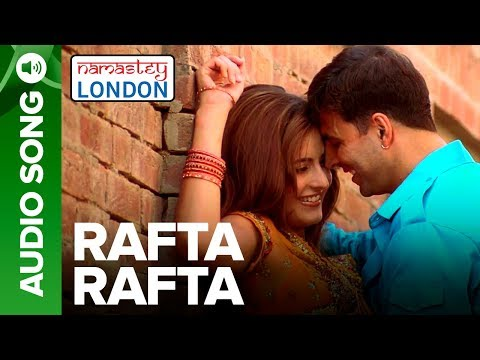 RAFTA RAFTA | Full Audio Song | Namastey London | Akshay Kumar & Katrina Kaif