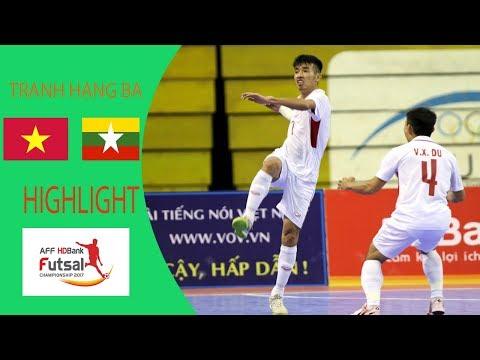HIGHLIGHT VIETNAM - MYANMAR THIRD PLACE AFF FUTSAL 2017