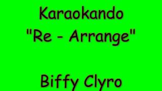 Karaoke Internazionale - Re-Arrange - Biffy Clyro ( Lyrics )