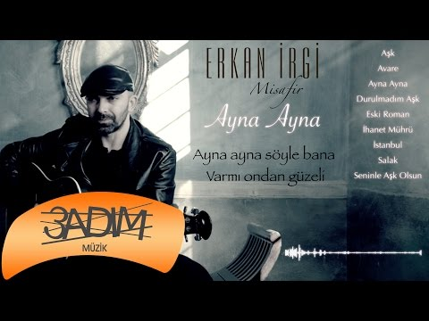 Erkan İrgi - Ayna Ayna ( Official Lyric Video )