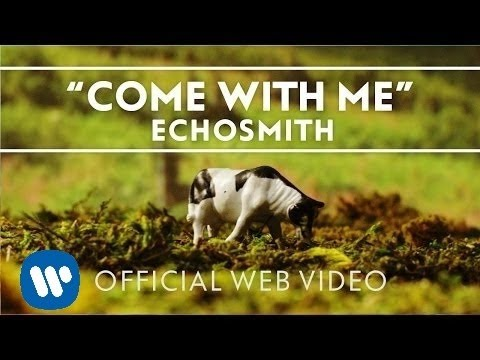 Echosmith - Come With Me [Official Web...