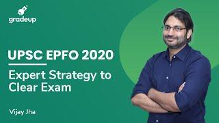 An Expert Strategy to clear UPSC EPFO EO/AO Recruitment Test