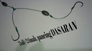 Cara mengikat kail pancing DASARAN, 2 kail + 2 timah | Tying 2 hooks & 2 sinkers for bottom fishing