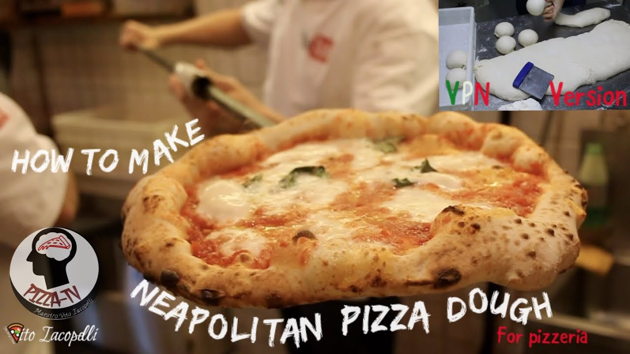 How To Make Neapolitan Pizza Dough For The Business Disciplinary Vpn Version