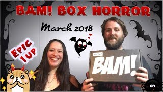 The Bam Box Horror - Check out our crazy awesome 1up ! - March 2018