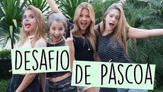 Baixar DESAFIO DE PÁSCOA ft. Julia Gomes, Ivana e Giu Nassa || Valentina Schulz