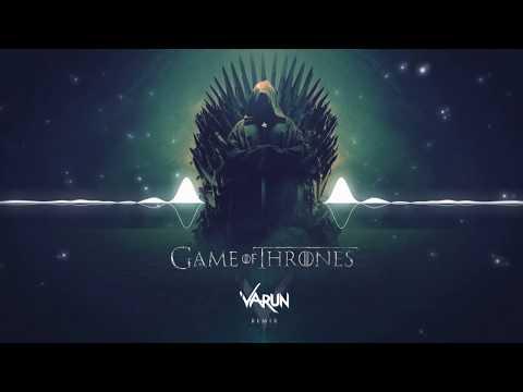 Game Of Thrones (Varun Remix) - EDM 2019 - FREE DOWNLOAD