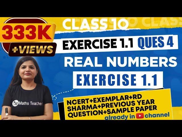 Real Numbers | Chapter 1 Ex 1.1 Q - 4 | NCERT | Maths Class 10th