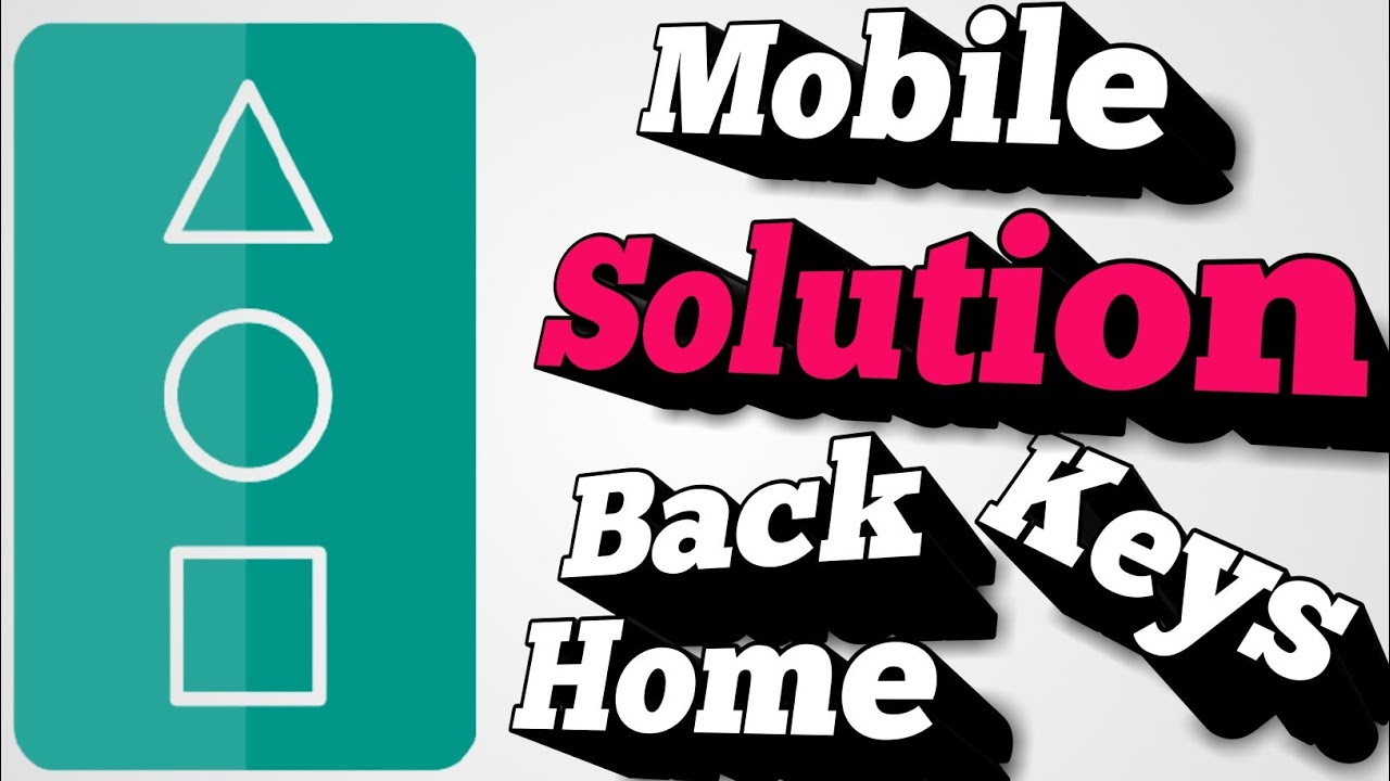 Download ALL mobiles back button home button not working solution ..with app |Mobile Repair Tech