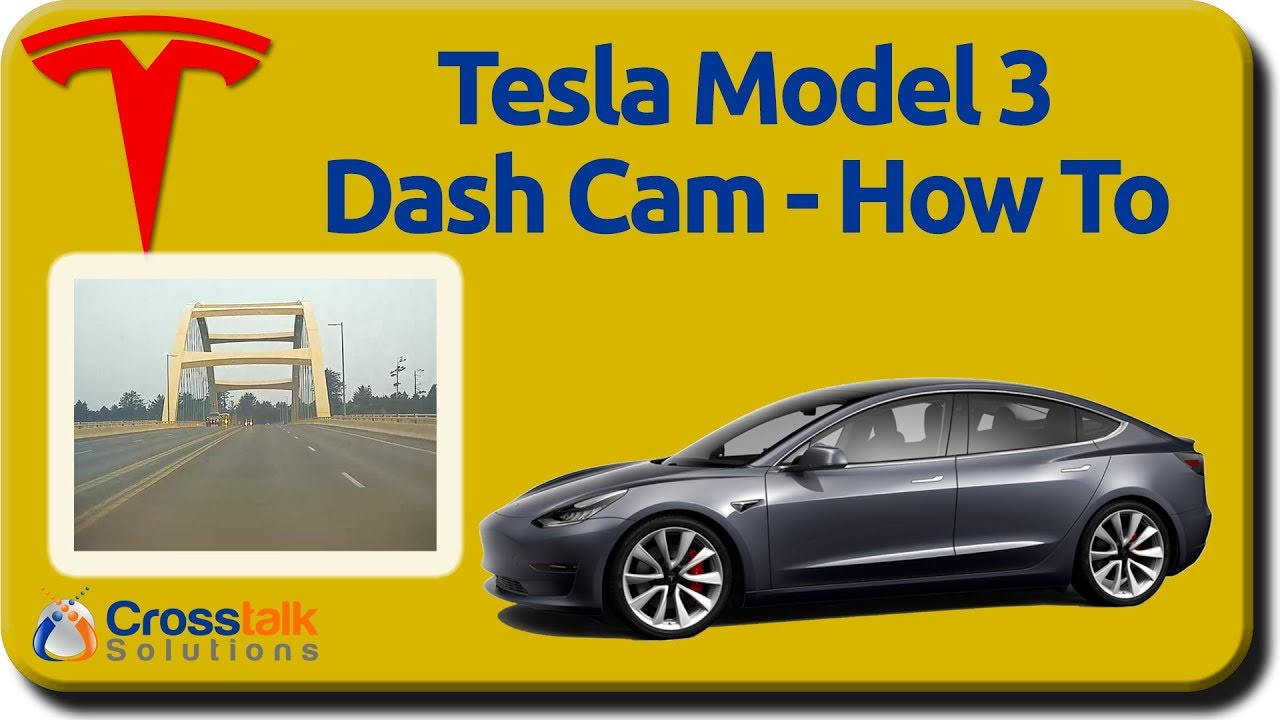 Tesla Model 3 Dashcam - How To