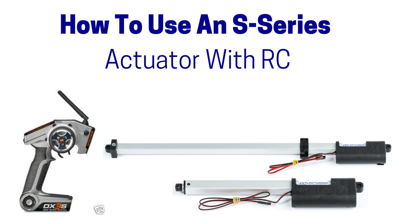 How To Use An S-Series Linear Actuator With RC A Linear Actuator Wiring on
