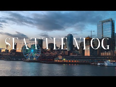 WANDR | Seattle Vlog (Our Trip Around Seattle and The Greater Washington State Area)