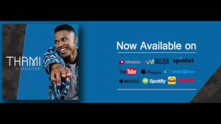 Thami -  Sthandwa (Official Audio)