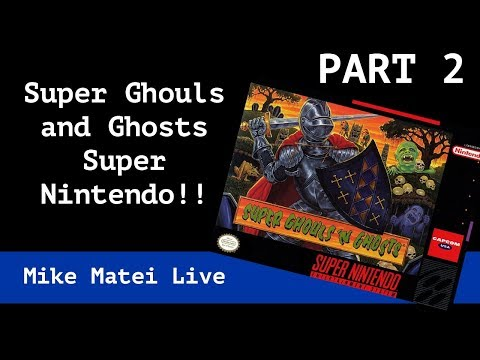 Super Ghouls 'n Ghosts - PART 2 (Super Nintendo) Mike Matei Live