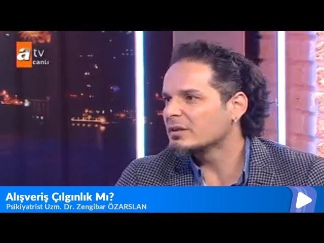 Psikiyatrist Uzm. Dr. Zengibar Özarslan - ATV Son Durak Haber Programı