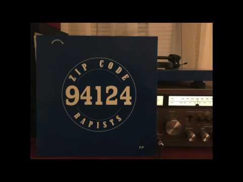 Zip Code Rapists - 94124 (Full Album)