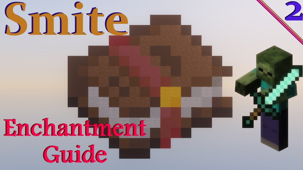 Minecraft - Smite Enchantment