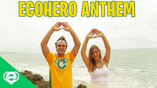 Gambar cover EcoHero Anthem Music Video: Mr. Eco ft Jenny Tormey