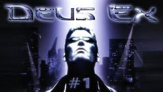 Deus Ex (Ep. 1 - My First Mission)