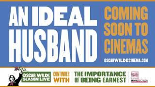An Ideal Husband - Cinema Encore Screenings Trailer