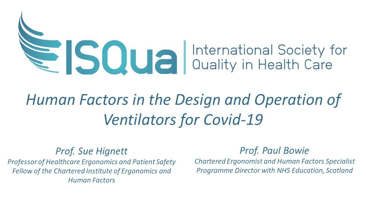 Recorded Webinar Human Factors In The Design And Operation Of Ventilators For Covid 19