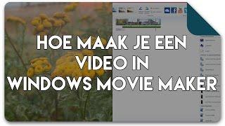 Hoe werkt Windows Movie Maker | Handleiding