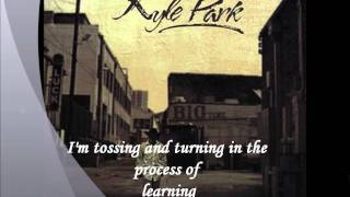 Kyle Park- Tossin and Turnin (with Lyrics)