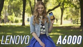 Lenovo A6000: обзор смартфона