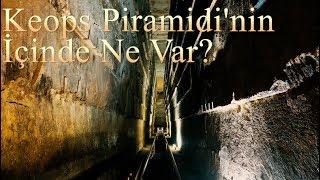 Keops Piramidi'nin İçinde Ne Var? Oda oda piramidi geziyoruz  - Antik Dünyanın 7 Harikası Bölüm 2