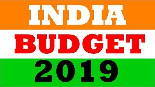 Indian Budget 2019 - Current news