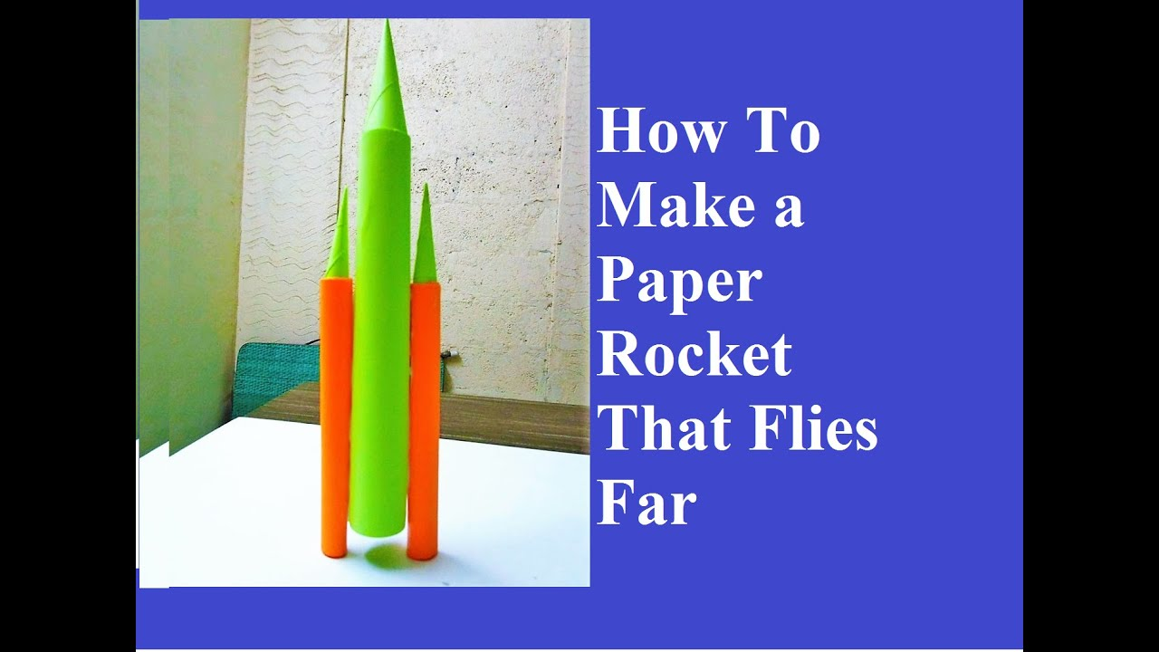Papercraft How To Make Paper Rocket - how to make a paper rocket that flies far