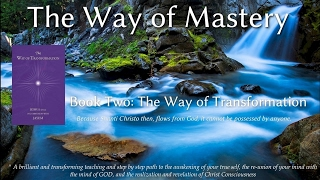 The Way of Mastery, Book 2: The Way of Transformation Lesson 15