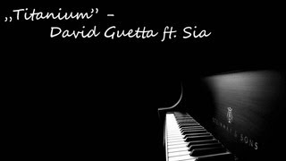 """Titanium"" by David Guetta ft. Sia - Piano Cover /w Piano Music Sheet available below [HD]"