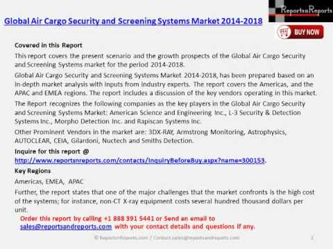 Global Air Cargo Security and Screening Systems Market 2014 2018