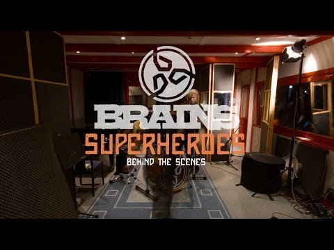 BRAINS - SUPERHEROES (Behind the scenes)