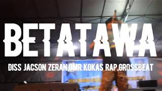 Download Mp3 Thox Epon - Betatawa  Diss Jacson Zeran,gmr Kokas Rap & Grossbeat