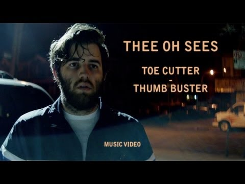 "Thee Oh Sees - ""Toe Cutter - Thumb Buster""(Official Music Video)"