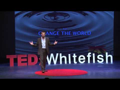Can one person change the world: Doug Clerget at TEDxWhitefish